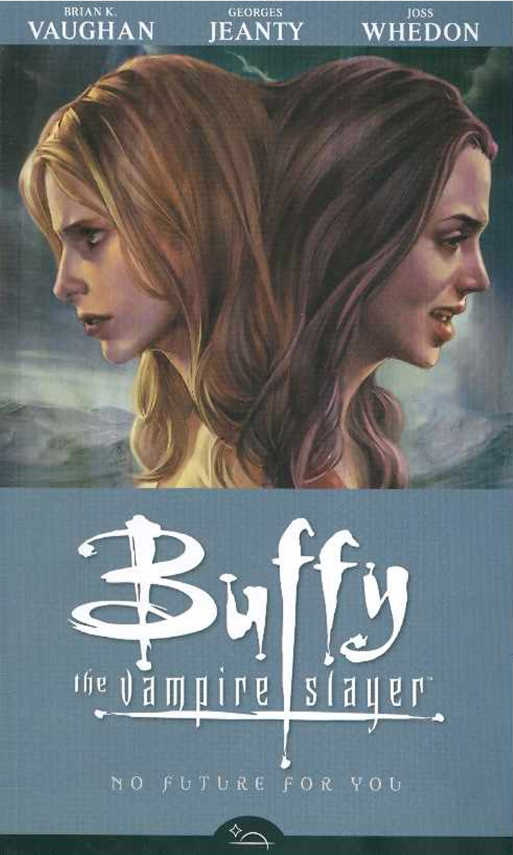 BTVS SEASON 8 TP VOL 2 NO FUTURE FOR YOU