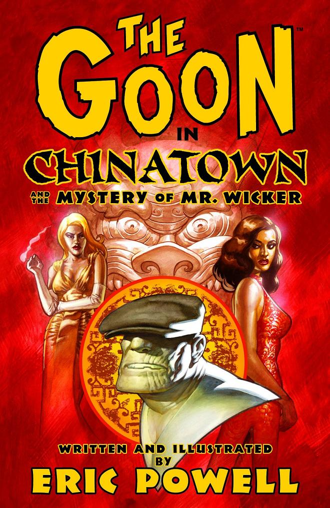 GOON TP VOL 06 CHINATOWN AND MYSTERY MR WICKER