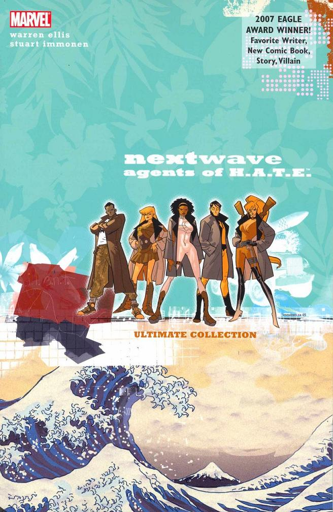 NEXTWAVE AGENTS OF HATE TP ULTIMATE COLLECTION