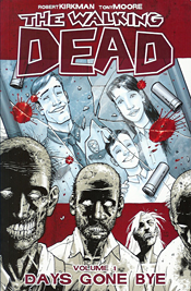 WALKING DEAD TP VOL 1 DAYS GONE BYE